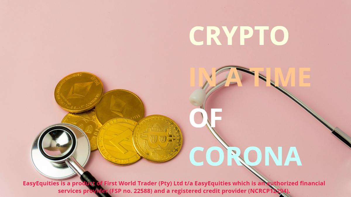 Crypto-COVID19-Coronavirus-EasyEquities